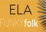 Ofertas de Ela, Funky folk