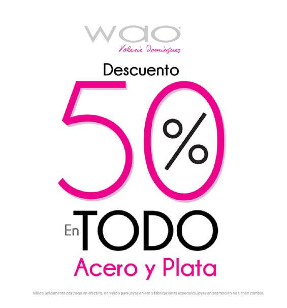 Ofertas de WAO, Descuento 50% en todo acero y plata