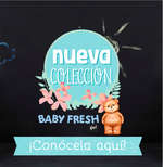 Ofertas de Baby Fresh, Nueva Colección