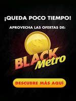 Ofertas de Metro, Black Metro