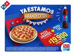Ofertas de Domino's Pizza, Promoción - Ya estamos grandecitos