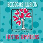 Ofertas de Bodegas Ilusión, Fiestas temáticas