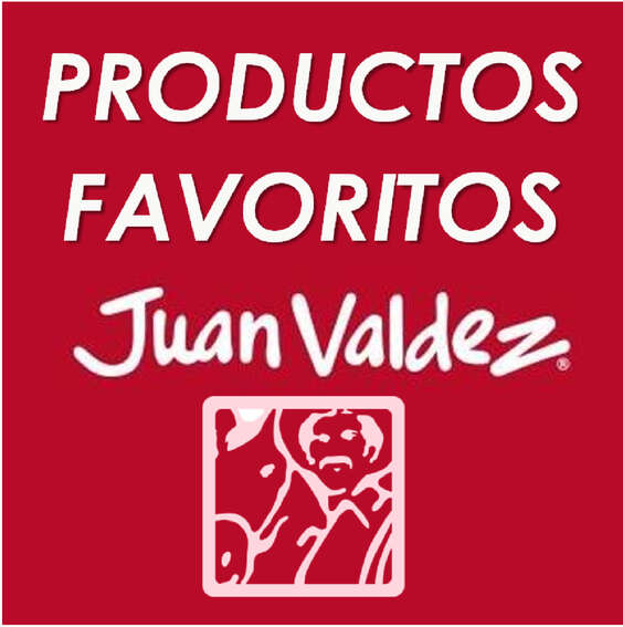 Ofertas de Juan Valdez, Favoritos