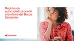 Ofertas de Banco Santander, Medidas de autocuidado