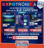 Ofertas de Alkosto, Expotrónika, Lo último en tecnología - Eje Cafetero