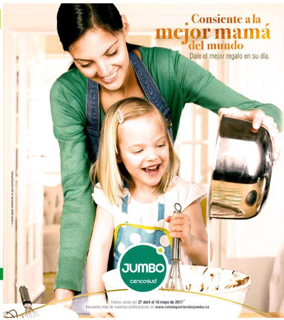 Ofertas de Jumbo, Catálogo - Consiente a la mejor mamá del mundo, dale el mejor regalo en su día